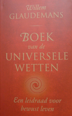 Willem Glaudemans - Boek van de Universele Wetten