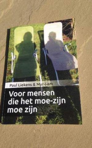 Paul Liekens & Myr-I-am - Voor mensen die het moe-zijn moe zijn